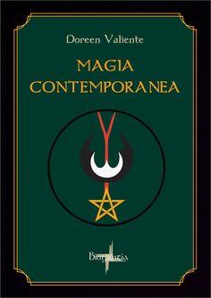 Risultati immagini per Magia Contemporanea. Una Sapienza Antica per il nuovo Millennio. Doreen Valiente