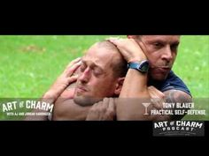 Tony Blauer | Practical Self-Defense - The Art of Charm Podcast #292 - YouTube