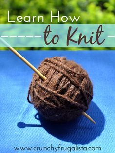 Join Me and Learn How to Knit. I'm picking up a new skill in 2014, and learning how to knit. It's not just for old ladies anymore. Join me taking a great online class together and we can knit and drink wine and learn and drink wine and share pictures and drink wine :) http://www.crunchyfrugalista.com/learn-how-to-knit/