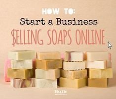 Start a Business Selling Soaps Online is a great way to get idea of how to start a soap making business and be successful. #soapmakingbusinessideas