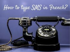 How to type SMS in #French?