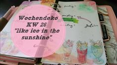 Plan With Me ♡ Filofax Wochendeko ♡ KW 26/2017 *like ice in the sunshine*