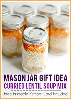 Here is a frugal and practical mason jar gift idea - dry curried lentil soup mix - comes with free printable recipe card! #masonjar #masonjargifts #homemadegift #frugalgift #soupmix #soups #drysoupmix #freeprintable