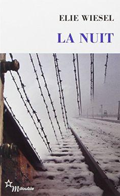 La Nuit de Elie Wiesel…