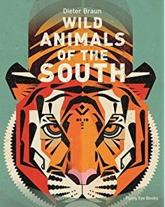 Wild Animals of the South (Hardcover). Famous German illustrator Dieter Braun offers his readers an accurate representation of animals from the southern. Thomas Kinkade, Animal Atlas, Eve Book, Maned Wolf, Elephant Seal, Mountain Gorilla, Animal Books, Cute Animals, Wild Animals