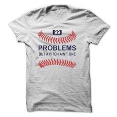 99 PROBLEMS BUT A PITCH AINT ONE [BASEBALL] [BASEBALL MOM]