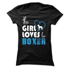 This Girl Loves Her Boxer T-Shirts, Hoodies. Get It Now ==>…