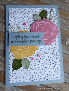 Healing Hugs for the Stamp 'n Hop Blog Hop Healing Hugs, Pretty Cards, Soft Colors, Card Stock, Stampin Up, Roses, Crafty, Lace, Blog