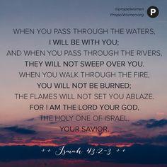 Isaiah 43:2-3                                                                                                                                                      More