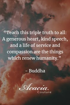 """Wisdom Quotes : QUOTATION - Image : As the quote says - Description """"Teach this triple truth to all: A generous heart, kind speech, and a life of service and compassion are the things which Poem Quotes, Wisdom Quotes, Great Quotes, Life Quotes, Inspirational Quotes, Compassion Quotes, Kindness Quotes, Motivational Quotes, Poems"""