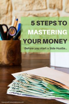 Master your money with these 5 steps!