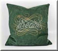 DREAM -  Kissenhülle bestickt, grün, Kissen von Blinni-Fashion auf DaWanda.com