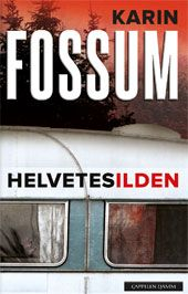 Buy Helvedesilden by Karin Fossum, Poul Bratbjerg Hansen and Read this Book on Kobo's Free Apps. Discover Kobo's Vast Collection of Ebooks and Audiobooks Today - Over 4 Million Titles! Scandinavian, My Books, Audiobooks, This Book, Reading, Thrillers, Free Apps, Collection, Products
