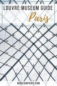 Louvre Museum Guide, Louvre tips, Louvre Artworks, Skip the Line Louvre, Visit the Louvre, First Trip to Paris, Paris France, Paris Travel Tips #louvre #louvremuseum #paris