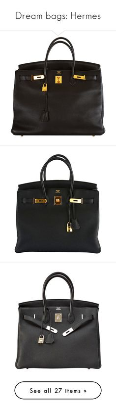"""Dream bags: Hermes"" by vany-alvarado ❤ liked on Polyvore featuring bags, handbags, purses, bolsas, hermes, hermes purse, hermes bag, handbags purses, hand bags and man bag"