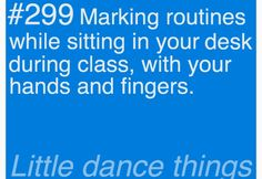Marking routines while sitting in your desk during class with your hands and fingers