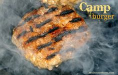 Camp Burger | Real Housemoms | These burgers have a secret ingredient that keeps them moist and delicious!