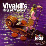 nice CHILDRENS MUSIC - Album - $6.99 - Vivaldi's Ring Of Mystery