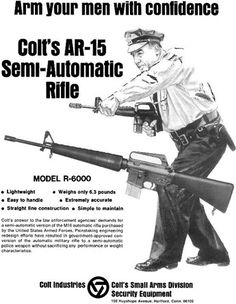 Oldschool Colt AR-15 Ads | Armory Blog  - HA! HA! HA! Is this where Chris Costa was first inspired to do the c-clamp grip?