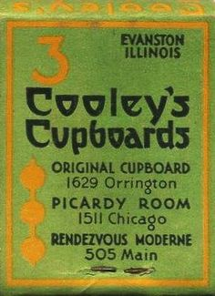 Cooley's Cupboards matchbook-Evanston Evanston Illinois, Chicago Pictures, My Kind Of Town, North Shore, Cupboards, Mom, Vintage, Armoires, Closets