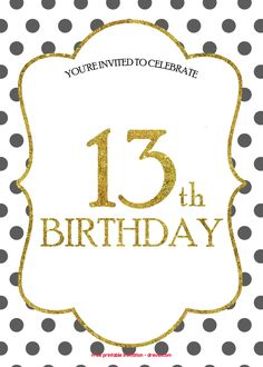 Download FREE 13th Birthday Invitations Templates