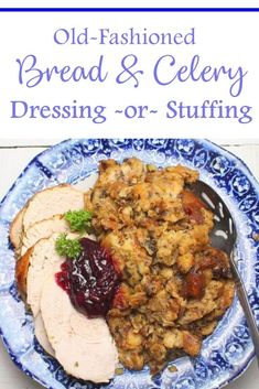 Old-Fashioned Bread & Celery Dressing or Stuffing Traditional moist dressing, baked outside of the bird. I make this when I am cooking a turkey breast without the cavity. Homemade Stuffing, Stuffing Recipes, Turkey Recipes, Casserole Recipes, Chicken Recipes, Cornbread Casserole, Pumpkin Recipes, Thanksgiving Dinner Recipes, Thanksgiving Stuffing