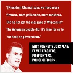 Romney's Jobs Plan: Fewer Teachers, Firefighters, and Police Officers
