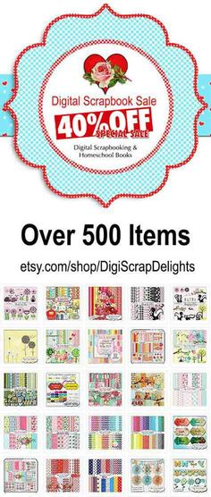40% Off Store Wide: Digital Scrapbooking Kits, Papers, Clip Art, Elements, Embellishments, Labels, Tags, Pinterest Templates, Homeschool eBooks, Instant Downloads