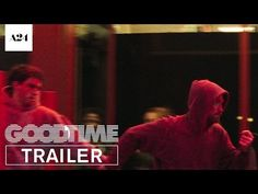 Good Time | Official Trailer HD - In theaters August 11, 2017 - Directors Josh and Benny Safdie. Starring Robert Pattinson, Jennifer Jason Leigh, Barkhad Abdi. | A24