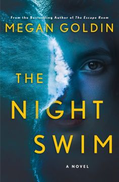 """TUESDAY EXCERPTS: """"THE NIGHT SWIM"""" – SNOW SPARKS New Books, Good Books, Books To Read, Thriller Books, Mystery Thriller, Mystery Novels, Night Swimming, Beach Reading, Reading Lists"""