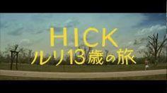 映画『HICK-ルリ13歳の旅』予告編