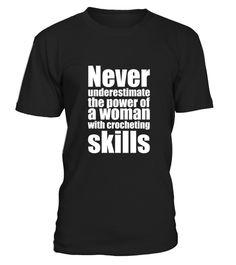 # Never Underestimate Woman with Crocheti3 .   CHANCE VOR WEIHNACHTEN!So einfach geht's:   Wähle ein Shirt oder Top und deine Wunschfarbe Klicke auf den grünen Button JETZT BESTELLEN  Wähle deine Größe und die gewünschte Anzahl an Artikeln Zahlungsmethode wählen und Lieferadresse eingeben -FERTIG!   - hohe Qualität- weltweite Lieferung - sichere Kaufabwicklung via paypal, credit card, sofort    Daddy Father Mother Mommy Daughter Son Family Birthday Hannukka Christmas Zodiac…