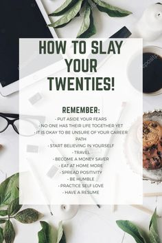 """How to Slay Your Twenties Your twenties are definitely difficult to venture through. I still find myself asking """"When will it get easier?"""" or """"When will I finally feel successful?"""" Well, success takes time my friend and it doesn't come easy. When you feel like throwing the towel in and just want to give up, remember …"""