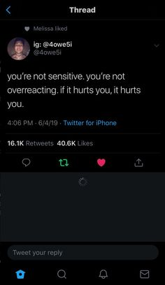 you're not sensitive. you're not overreact... - #overreact #sensitive #you39re
