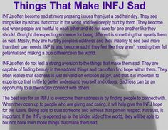 Things That Make INFJ Sad // wow, this is perfectly said. It's a big part of the reasons I felt alone/like a freak all my life.