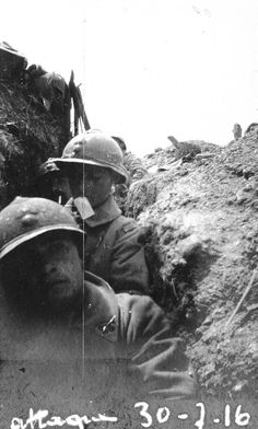 WW1, 30 July 1916. French soldiers on the Western Front. -David Doughty (@DavidWDoughty) | Twitter