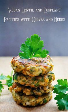Lentils and Eggplant Patties with Olives and Herbs! and healthy + made using only simple, budget-friendly ingredients. Vegan Foods, Vegan Dishes, Lentil Patty, Whole Food Recipes, Cooking Recipes, Vegetarian Recipes, Healthy Recipes, Vegan Eggplant Recipes, Healthy Eating