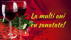 Felicitari de la multi ani - La multi ani cu sanatate! Butterfly Art, Red Wine, Alcoholic Drinks, Happy Birthday, Entertaining, Beauty, Happy B Day, Pictures, Cards