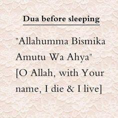 Dua before sleeping Muslim / Islam / religion / guidance / truth Duaa Islam, Islam Hadith, Allah Islam, Islam Muslim, Islam Quran, Alhamdulillah, Quran Pak, Islamic Prayer, Islamic Teachings
