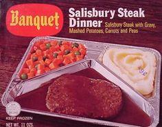Banquet Salisbury Steak dinner  c. 1967
