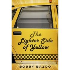 Reviewed by Jean Hall for Readers' Favorite  Passengers in a yellow taxi can be a trip. Bobby Bazoo, in The Lighter Side Of Yellow, explores the dark and silly world of nighttime cab driving. The book has 27 chapters with short, pithy titles which highlight his experiences. He plays the radio as a soundtrack to the city landscape of skinny meth addicts and big-nosed cocaine snorters.   His cabbie passengers include the screaming shrew, the crying waitress, the cranky Kris Kringle, and the…