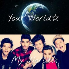 Your World ... My World