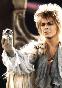DAVID BOWIE... I need to meet him. I want to hear all about Labyrinth.