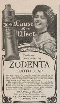 Zodenta Toothpaste advert. Early 1900s.