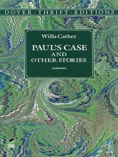 Paul's Case and Other Stories by Willa Cather  From one of America's major writers of the 20th century: five short stories celebrating the land and its pioneers, including the title story and 'A Wagner Matinee,' both revised by Cather for publication in 1920; 'Lou, the Prophet' (1892), 'Eric Hermannson's Soul' (1900), and 'The Enchanted Bluff' (1909). #doverthrift #classiclit   #cather #doverthrift #classiclit   #cather