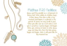Premier Designs Matthew 17:20 necklace.  $39 Bible verse included with each necklace. kimrhodes0706@yahoo.com Website kimrhodes.mypremierdesigns.com (no www before)