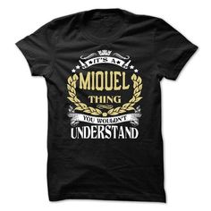Its A MIQUEL Thing, You Wouldnt Understand MIQUEL Keep Calm T-Shirts#Tshirts #Sunfrog #hoodies #MIQUEL #nameshirts #men #popular  #humor #womens_fashion #trends Order Now =>https://www.sunfrog.com/search/?33590&search=MIQUEL+THING+WOULDNT+UNDERSTAND&Its-a-MIQUEL-Thing-You-Wouldnt-Understand