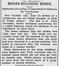 Giant Human Skeletons: 9 Foot Nephilim Giant Uncovered in Noble County, Indiana