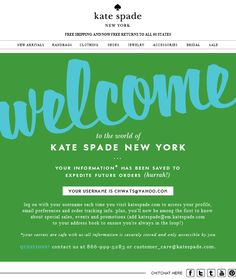Kate Spade welcome email  i like the wording - world of kate spade