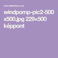 windpomp-pic2-500x500.jpg 229×500 képpont